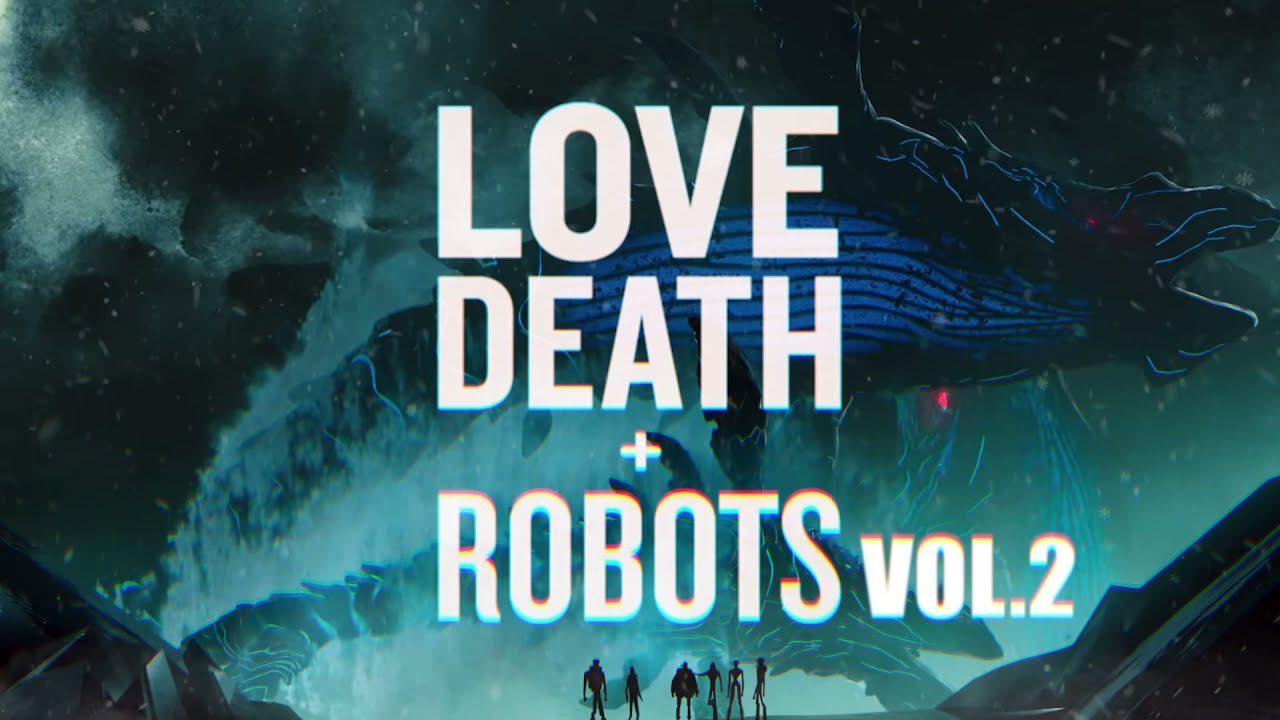 2 сезон «Любовь. Смерть. Роботы»